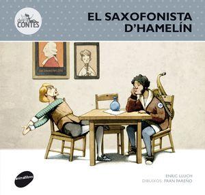EL SAXOFONISTA D'HAMELÍN