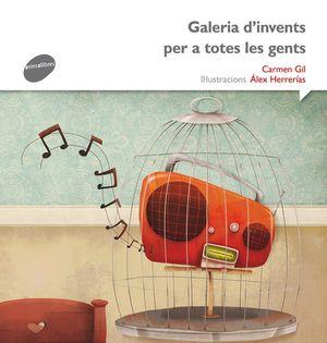 GALERIA D'INVENTS PER A TOTES LES GENTS