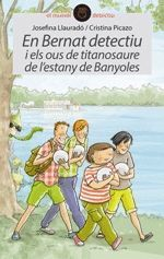 EN BERNAT DETECTIU I ELS OUS DEL TITANOSAURE DE L'ESTANY DE BANYOLES