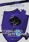 CABALLERO DE LOS SIETE REINOS, EL (TELA)