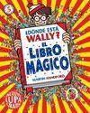 DÓNDE ESTÁ WALLY? EL LIBRO MÁGICO (MINI)