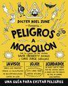 PELIGROS A MOGOLLON