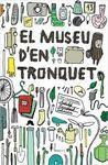 EL MUSEU D'EN TRONQUET