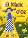 MAGIC D'OZ, EL
