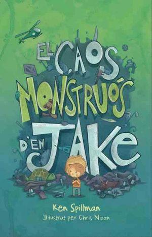 EL CAOS MONSTRUÓS D'EN JAKE