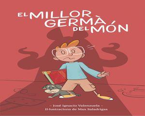 EL MILLOR GERMÀ DEL MÓN