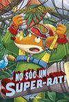 NO SOC UN SUPER RAT