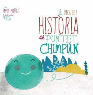 LA INCREÏBLE HISTÒRIA DEL PUNTET CHIMPÚN