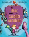 DRAC I EL CAVALLER SUCULENT, EL