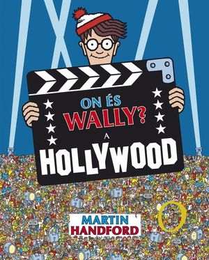 ON ÉS WALLY? A HOLLYWOOD (COL·LECCIÓ ON ÉS WALLY?)