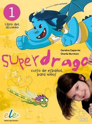 SUPERDRAGO 1 GUIA+DRAGOLAMINAS