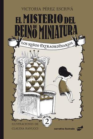 MISTERIO DEL REINO DE MINIATURA, EL