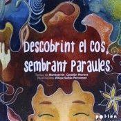DESCOBRINT EL COS, SEMBRANT PARAULES
