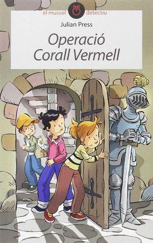 OPERACIÓ CORALL VERMELL