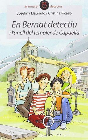 EN BERNAT DETECTIU I L'ANELL DEL TEMPLER DE CAPDELLA