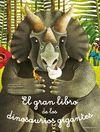 EL GRAN LIBRO DE LOS DINOSAURIOS GIGANTES / EL PEQ