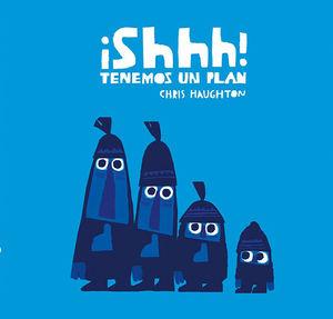 SHHH TENEMOS UN PLAN - NE