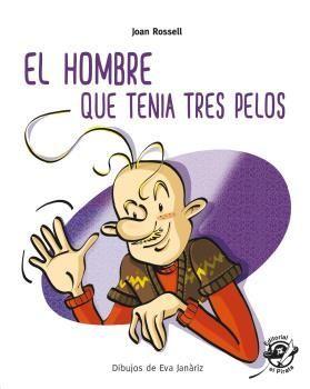 HOMBRE QUE TENIA TRES PELOS, EL