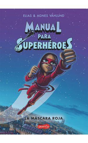 MANUAL PARA SUPERHEROES 2 MASCARA ROJA