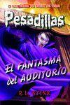 PESADILLAS 27 EL FANTASMA DEL AUDITORIO