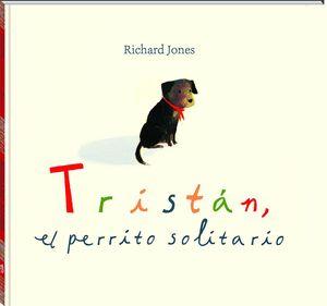 TRISTÁN, EL PERRITO SOLITARIO