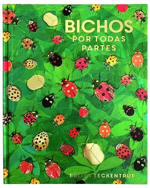BICHOS POR TODAS PARTES