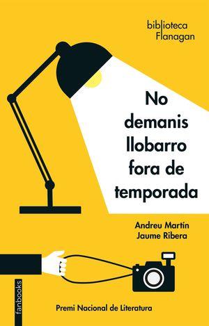 NO DEMANIS LLOBARRO FORA DE TEMPORADA