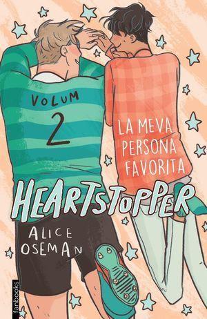 HEARTSTOPPER 2. LA MEVA PERSONA FAVORITA