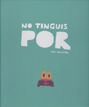 NO TINGUIS POR - CAT