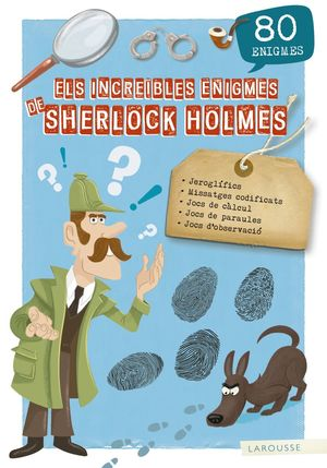 ELS INCREÏBLES ENIGMES SHERLOCK