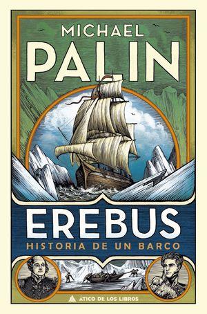 EREBUS HISTORIA DE UN BARCO