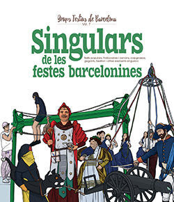 SINGULARS DE LES FESTES BARCELONINES