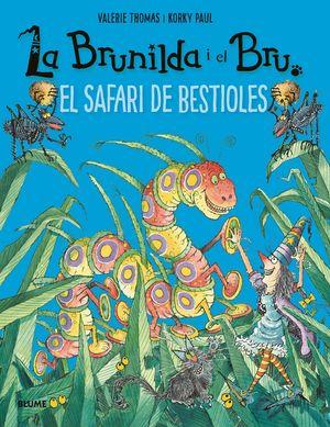 BRUNILDA I BRU. SAFARI DE BESTIOLES