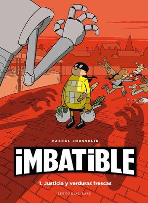 IMBATIBLE. 1. JUSTICIA Y VERDURAS FRESCAS