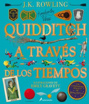 QUIDDITCH A TRAVÉS DE LOS TIEMPOS - ILUSTRADO* (UN LIBRO DE LA BIBLIOTECA DE HOG