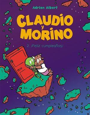 CLAUDIO Y MORINO 2. ¡FELIZ CUMPLEAÑOS!