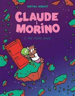 CLAUDE I MORINO 2. PER MOLTS ANYS!