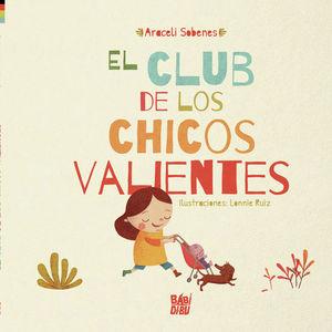EL CLUB DE LOS CHICOS VALIENTES