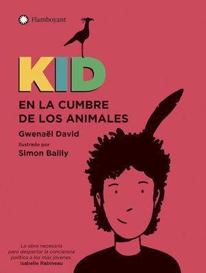 KID EN LA CUMBRE DE LOS ANIMALES - CASTELLANO