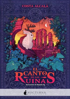 CANTO DE LAS RUINAS,EL
