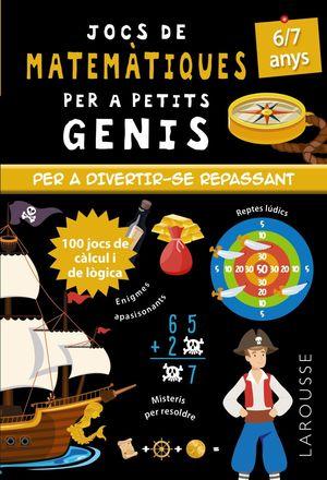 JOCS DE MATEMÀTIQUES PER A PETITS GENIS 6-7 ANYS