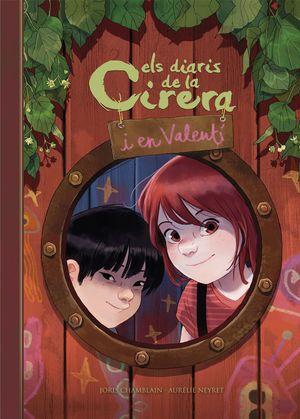 ELS DIARIS DE LA CIRERA I EL VALENTÍ (CIRERA I VALENTÍ 1)