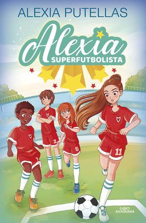 ALEXIA SUPERFUTBOLISTA (ALEXIA SUPERFUTBOLISTA)