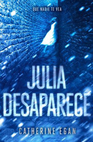 JULIA DESAPARECE