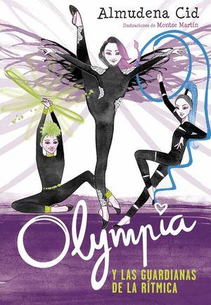 OLYMPIA Y LAS GUARDIANAS DE LA RITMICA 1