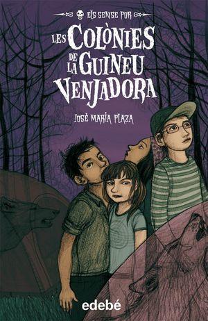 LES COLÒNIES DE LA GUINEU VENJADORA