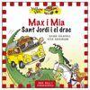 MAX I MIA I SANT JORDI I EL DRAC