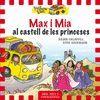 YELLOW VAN 8. MAX I MIA AL CASTELL DE LES PRINCESE