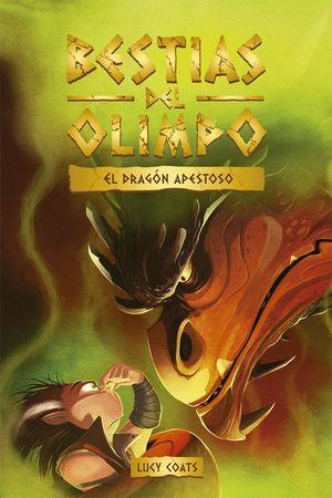 BESTIAS DEL OLIMPO 4. EL DRAGÓN APESTOSO