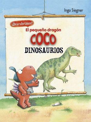 EL PEQUEÑO DRAGÓN COCO. DESCUBRIMOS LOS DINOSAURIO